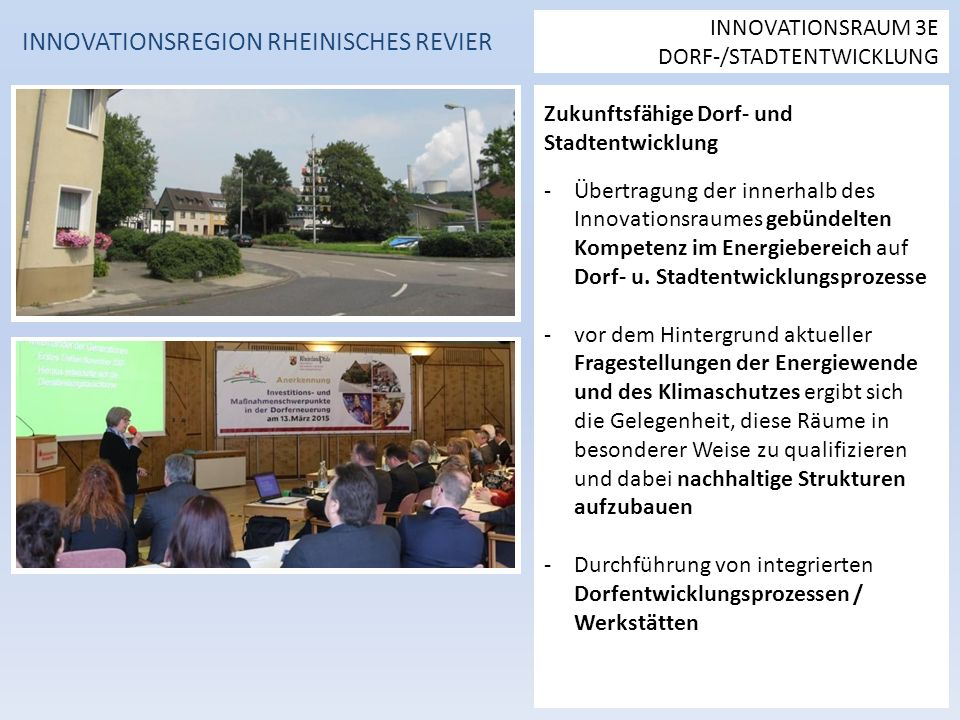 Zukunftsfähige Dorf- und Stadtentwicklung -Übertragung der innerhalb des Innovationsraumes gebündelten Kompetenz im Energiebereich auf Dorf- u.
