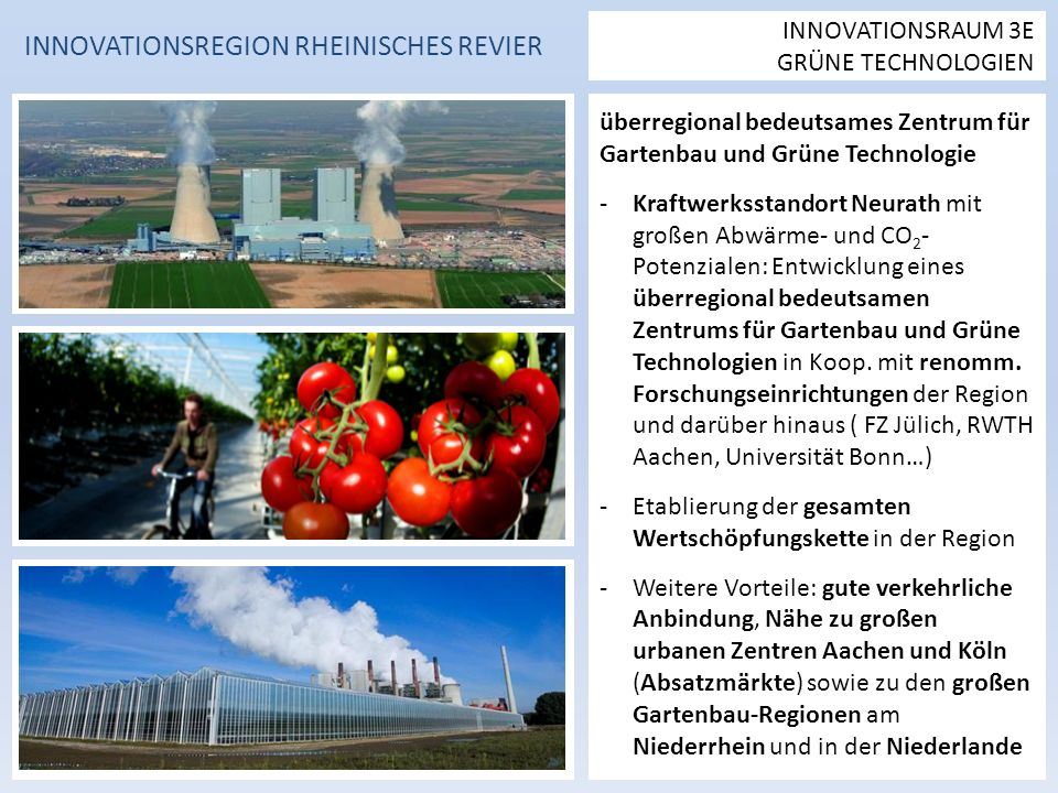 überregional bedeutsames Zentrum für Gartenbau und Grüne Technologie -Kraftwerksstandort Neurath mit großen Abwärme- und CO 2 - Potenzialen: Entwicklung eines überregional bedeutsamen Zentrums für Gartenbau und Grüne Technologien in Koop.