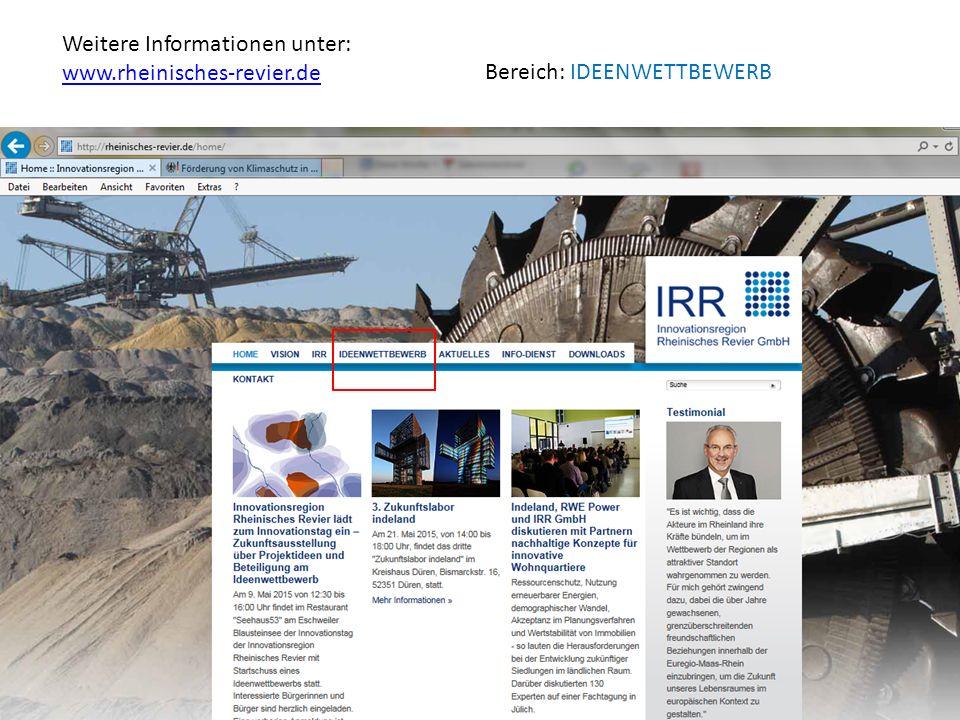 Weitere Informationen unter: www.rheinisches-revier.de Bereich: IDEENWETTBEWERB