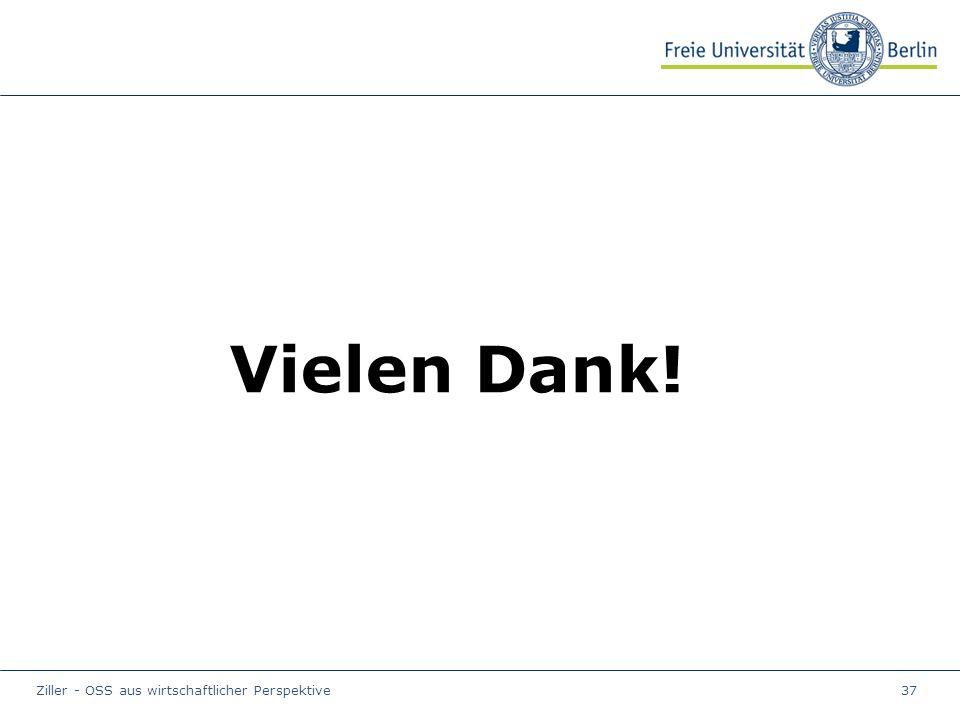Ziller - OSS aus wirtschaftlicher Perspektive37 Vielen Dank!