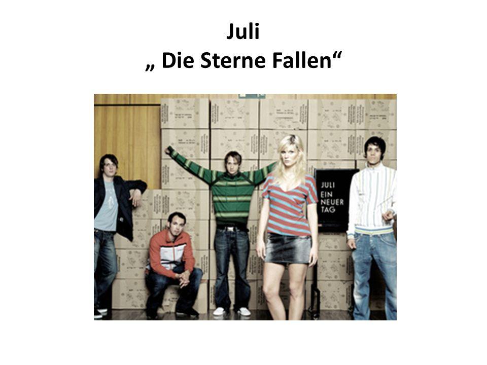"Juli "" Die Sterne Fallen"