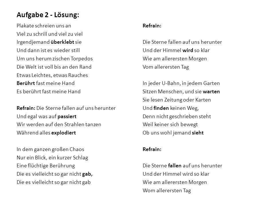 """Juli """" Die Sterne Fallen (www.youtube.com) Aufgabe 3: Hören Sie sich das Lied an und diskutieren Sie."""