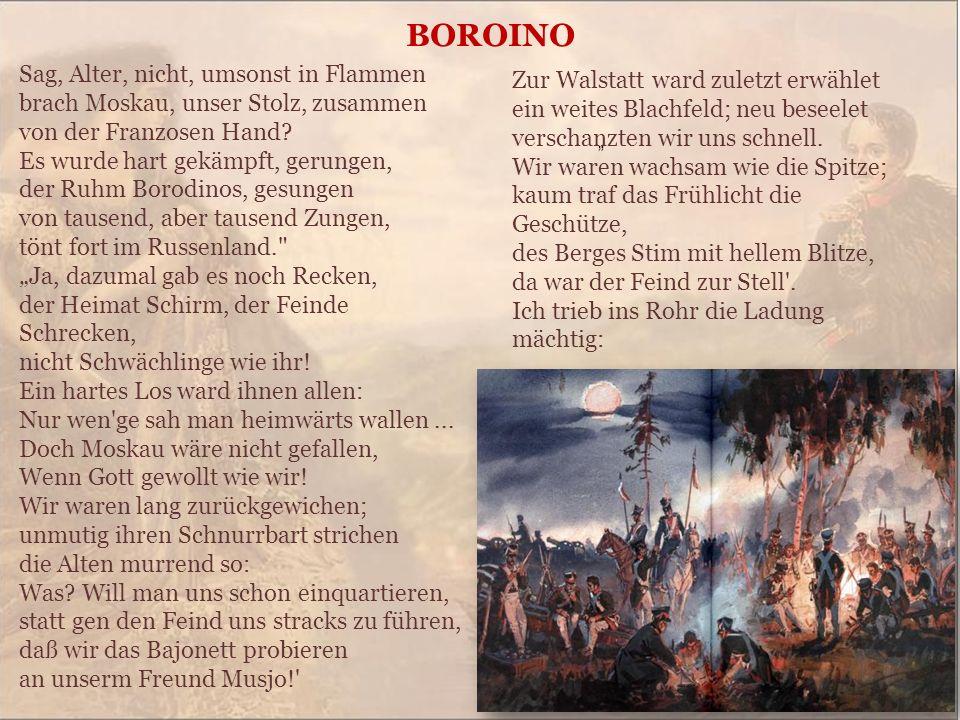 """"""" BOROINO Zur Walstatt ward zuletzt erwählet ein weites Blachfeld; neu beseelet verschanzten wir uns schnell."""