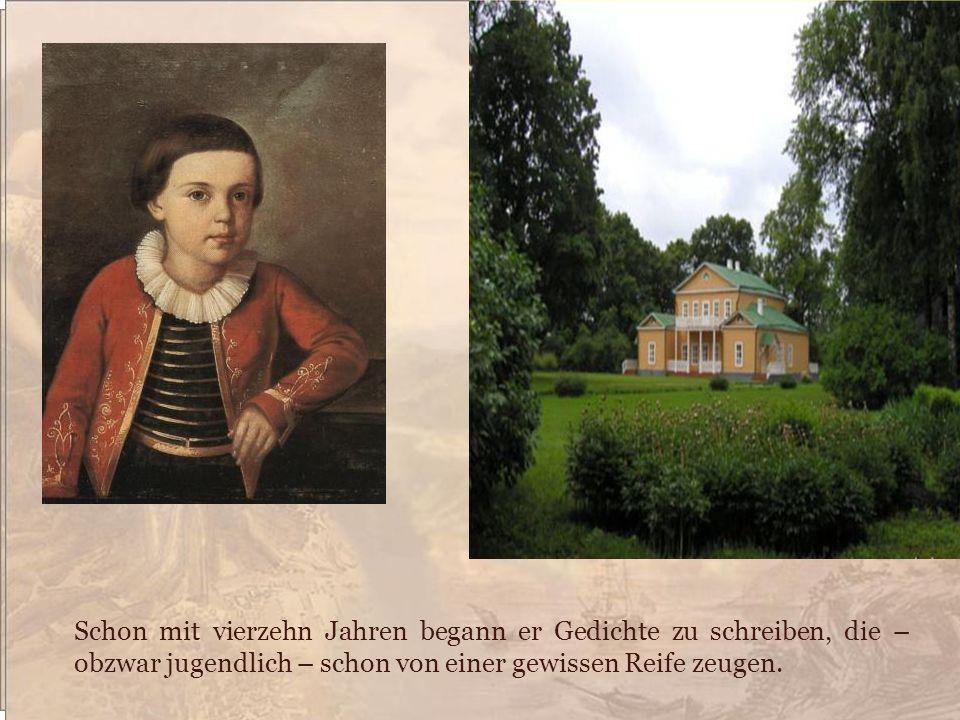 Schon mit vierzehn Jahren begann er Gedichte zu schreiben, die – obzwar jugendlich – schon von einer gewissen Reife zeugen.