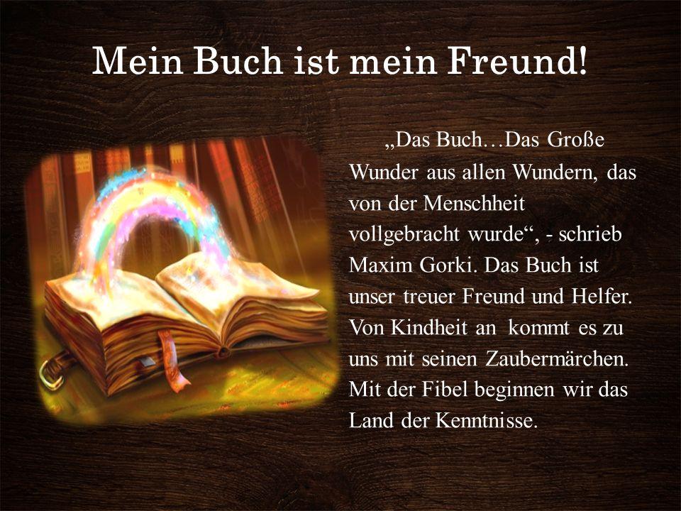 Mein Buch ist mein Freund.