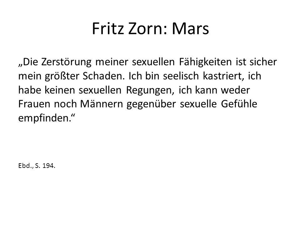 """Fritz Zorn: Mars """"Die Zerstörung meiner sexuellen Fähigkeiten ist sicher mein größter Schaden."""