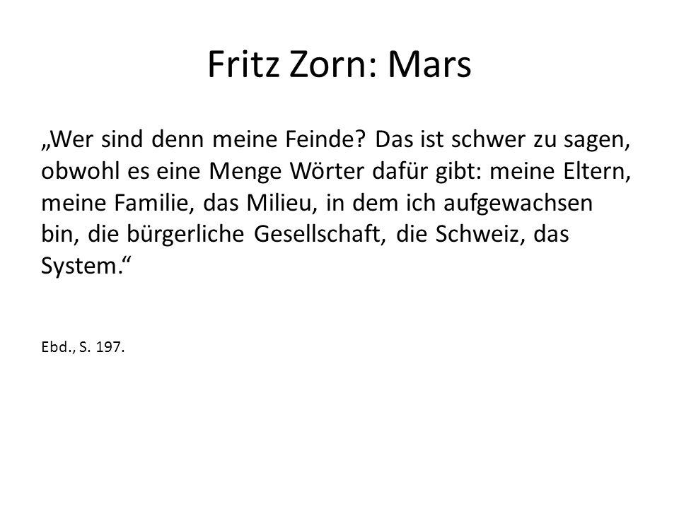 """Fritz Zorn: Mars """"Wer sind denn meine Feinde."""