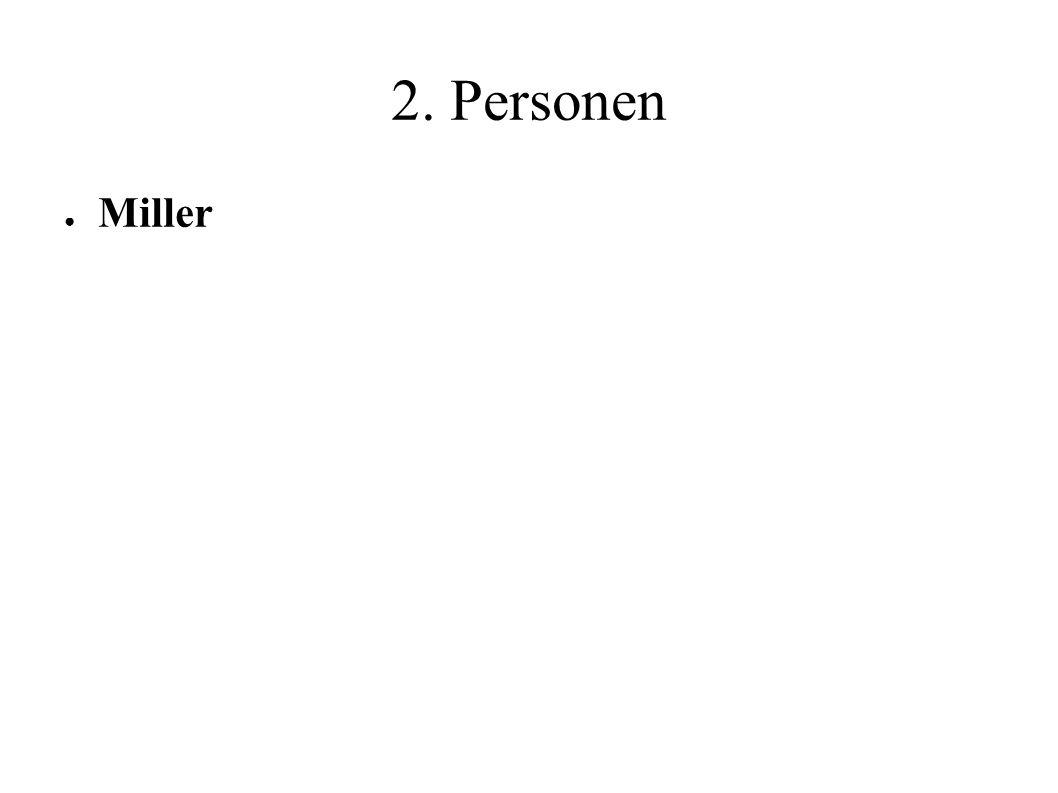 2. Personen ● Miller