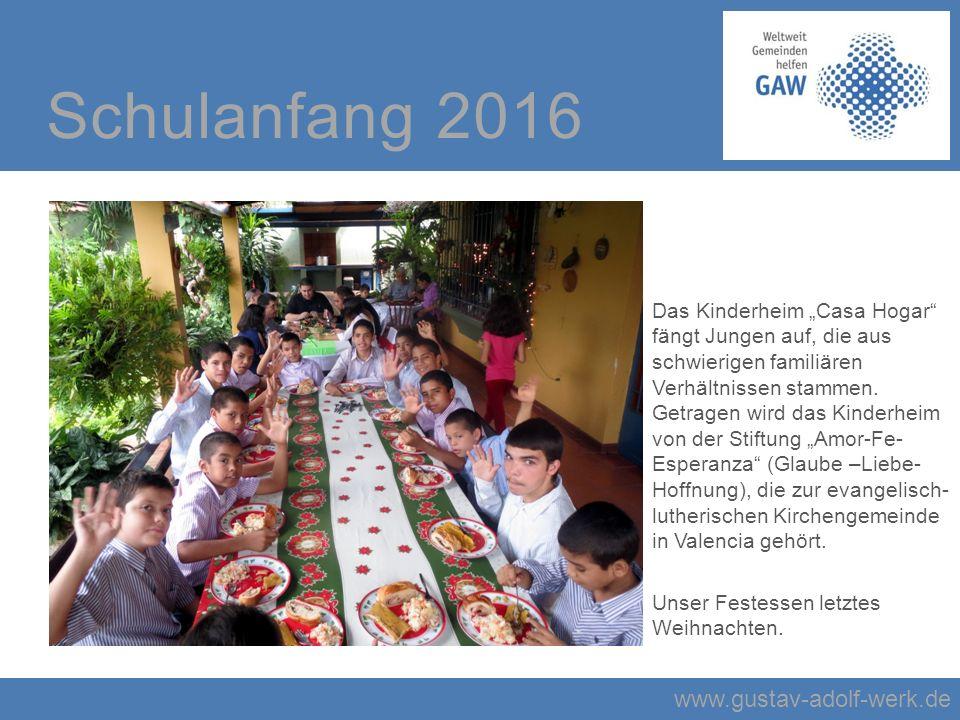 """www.gustav-adolf-werk.de Schulanfang 2016 Das Kinderheim """"Casa Hogar fängt Jungen auf, die aus schwierigen familiären Verhältnissen stammen."""