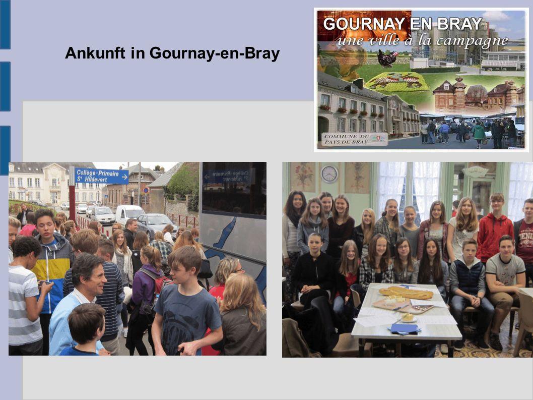 Ankunft in Gournay-en-Bray