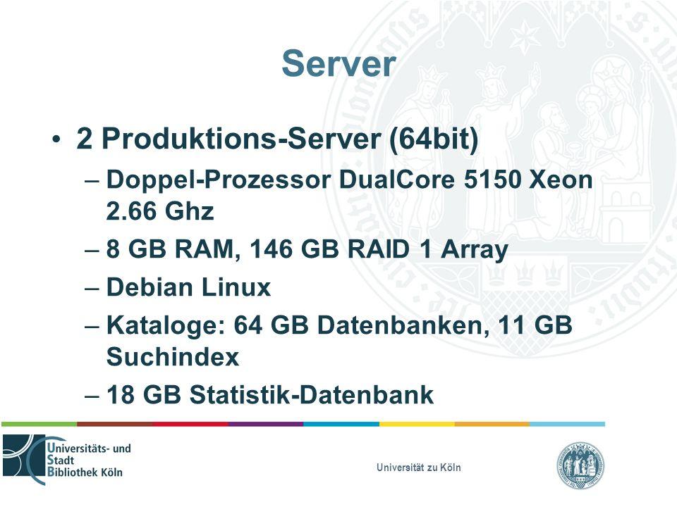 Universität zu Köln Server 2 Produktions-Server (64bit) – Doppel-Prozessor DualCore 5150 Xeon 2.66 Ghz – 8 GB RAM, 146 GB RAID 1 Array – Debian Linux