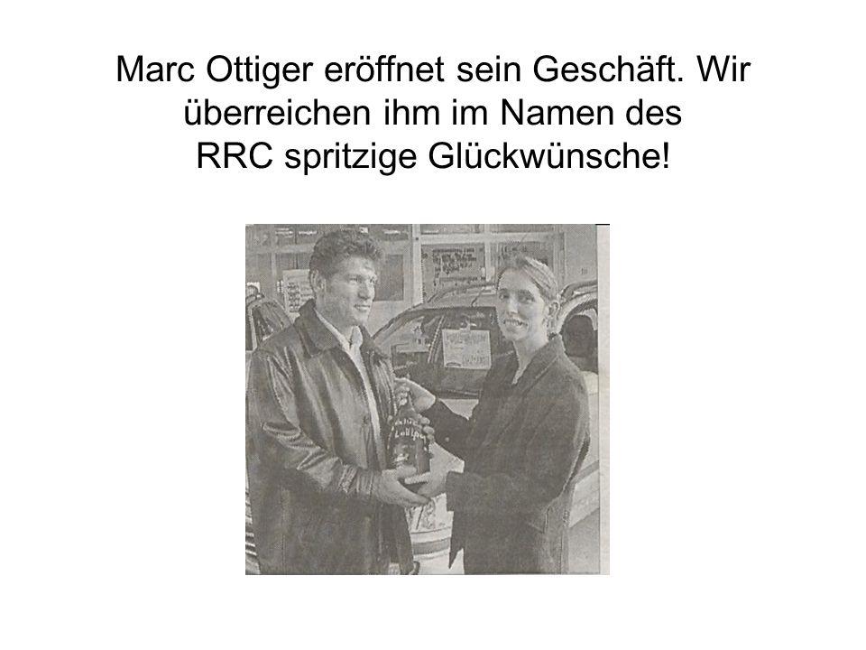 Marc Ottiger eröffnet sein Geschäft. Wir überreichen ihm im Namen des RRC spritzige Glückwünsche!