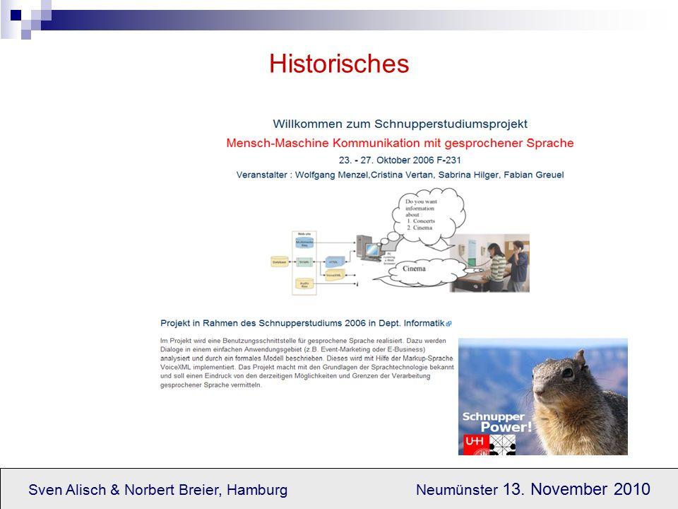 Sven Alisch & Norbert Breier, Hamburg Neumünster 13. November 2010 Historisches