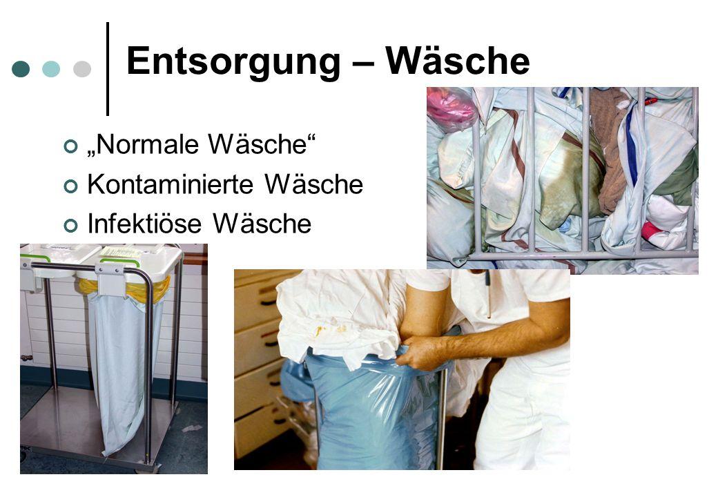 """Entsorgung – Wäsche """"Normale Wäsche Kontaminierte Wäsche Infektiöse Wäsche"""