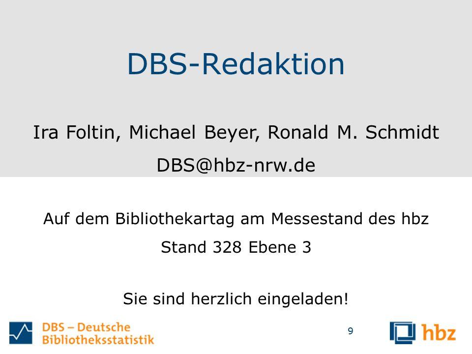9 DBS-Redaktion Ira Foltin, Michael Beyer, Ronald M.