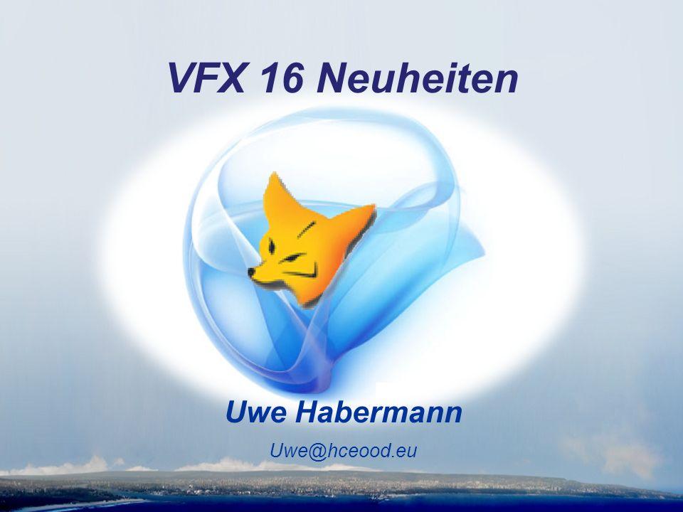 Uwe Habermann Uwe@hceood.eu VFX 16 Neuheiten