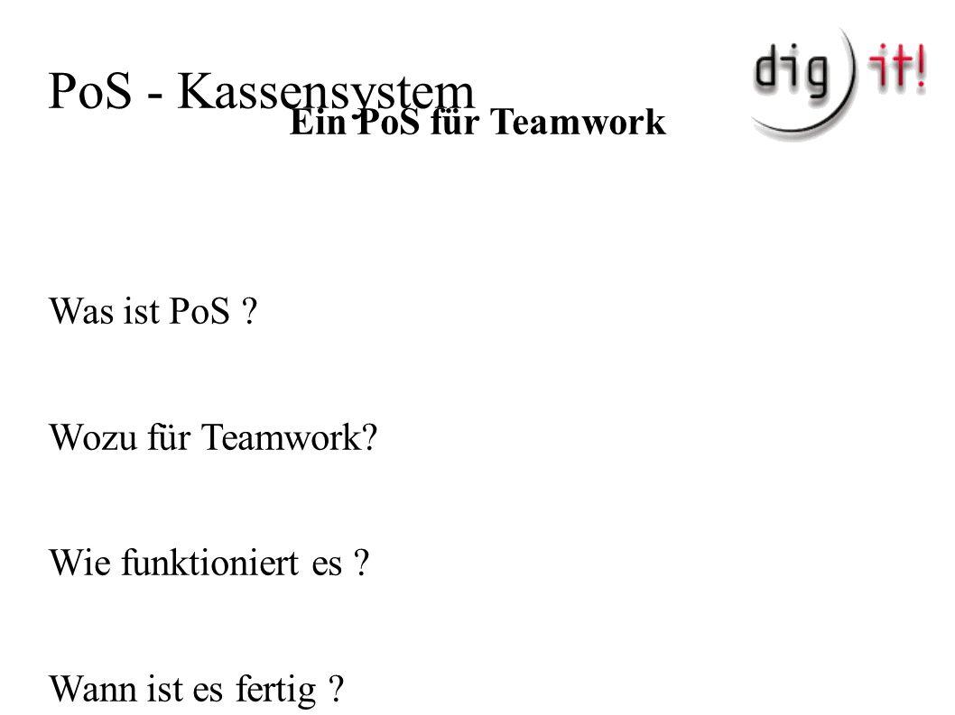 PoS - Kassensystem Ein PoS für Teamwork Was ist PoS .