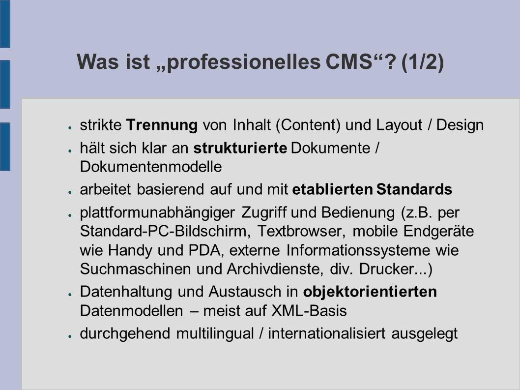XML-Import / Export ● alle Inhalte, Konfigurationen, Objektdefinitionen, Layouts usw.