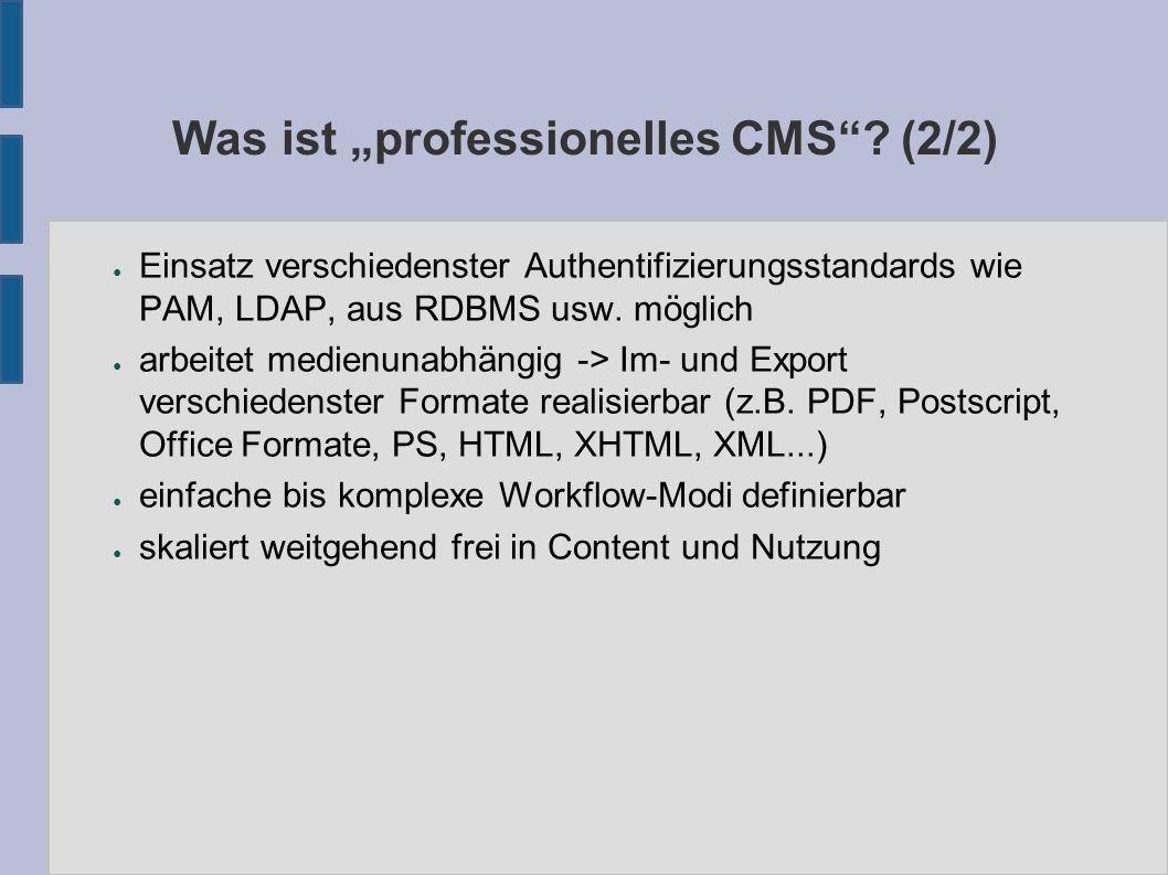 """Verbreitete CMS """"Alternativen (1/2) ● bekannte freie """"CMS Projekte sind TYPO3, MAMBO, PHPNUKE, Homepagebuilder usw."""