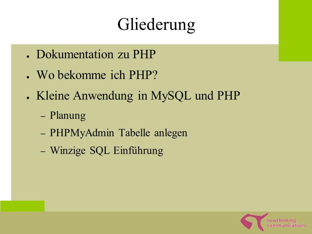 Dokumentation zu PHP ● Verwenden Sie wenn möglichst offizielle Dokumentation auf www.php.net auf englishwww.php.net – Sie ist kostenlos – Sie ist qualitativ sehr hochwertig – Sie ist die aktuellste Dokumentation