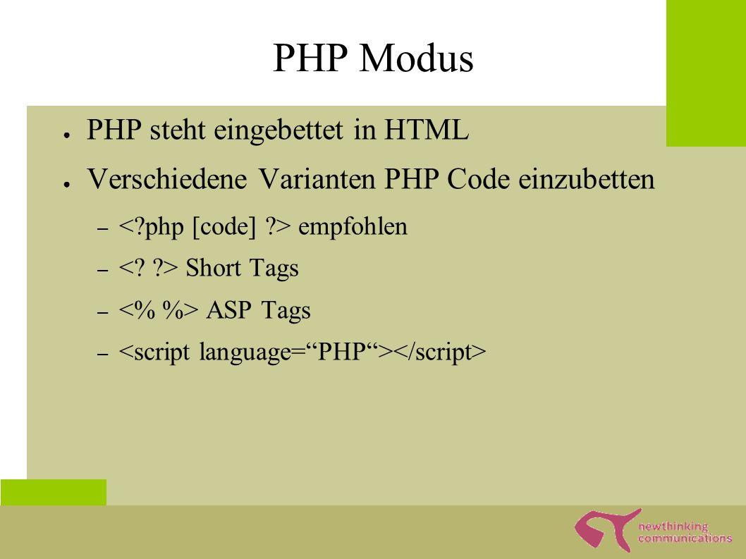 Kommentare ● Kommentare in PHP: – // Kommentar bis an das Zeilenende z.B.