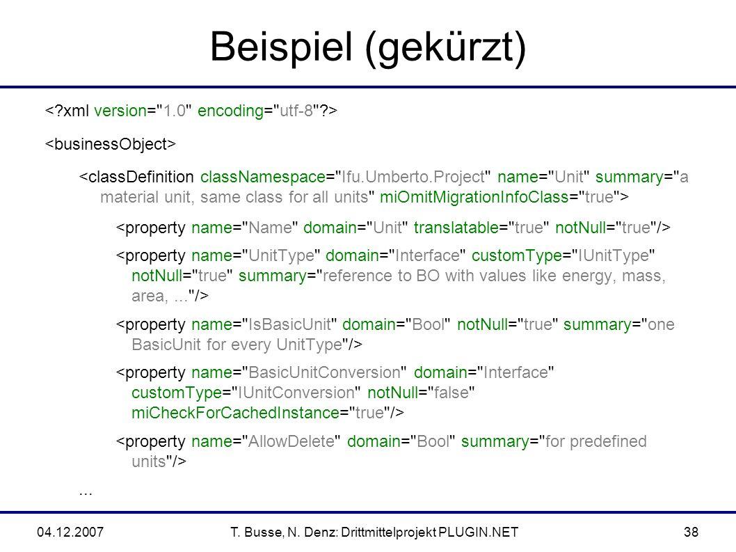 04.12.2007T. Busse, N. Denz: Drittmittelprojekt PLUGIN.NET38 Beispiel (gekürzt)...
