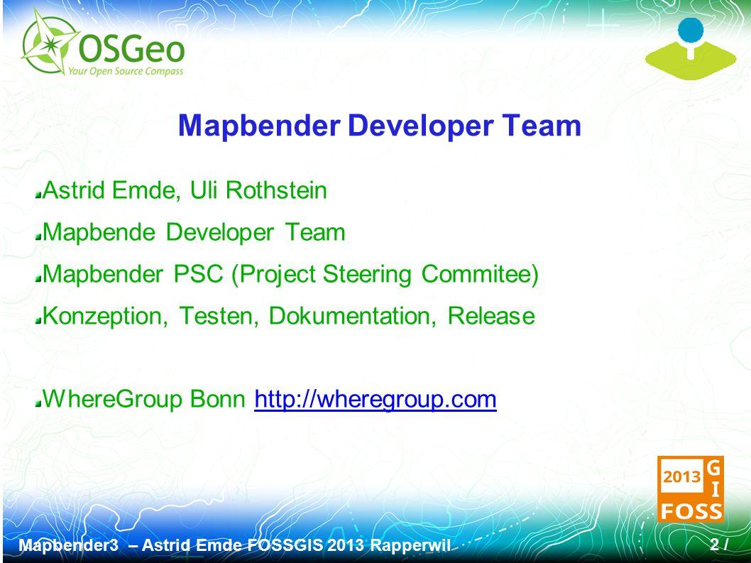 Mapbender3 – Astrid Emde FOSSGIS 2013 Rapperwil 23 / Intuitives Rechtekonzept