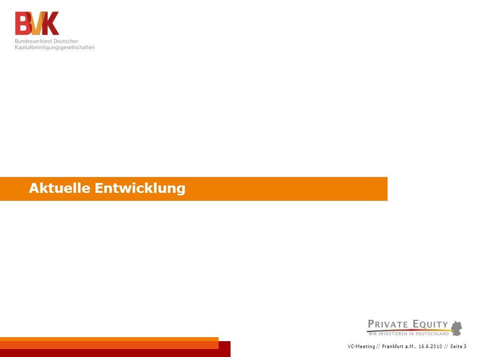 """VC-Meeting // Frankfurt a.M., 16.6.2010 // Seite 14 Koalitionsvertrag und Venture Capital Kernaussagen  """"Wir werden die Förderprogramme für Gründungen und Gründungsfonds sowie für die Betriebsnachfolgen zusammen mit der Wirtschaft stark ausbauen, bessere Rahmenbedingungen für Chancen- und Beteiligungskapital schaffen und für ein Leitbild der unternehmerischen Selbständigkeit werben.  """"Unser Ziel ist die Stärkung des Marktes für Beteiligungsunternehmen."""