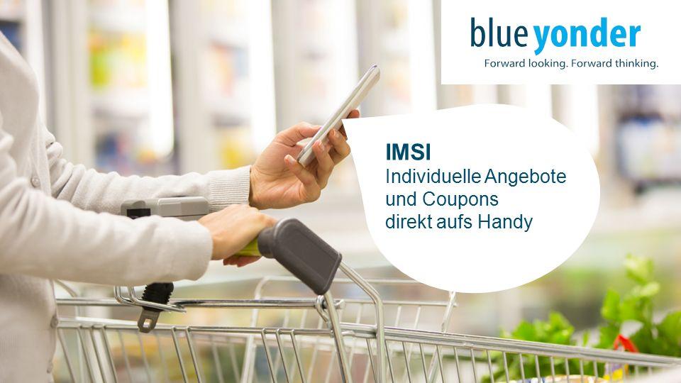 IMSI Individuelle Angebote und Coupons direkt aufs Handy