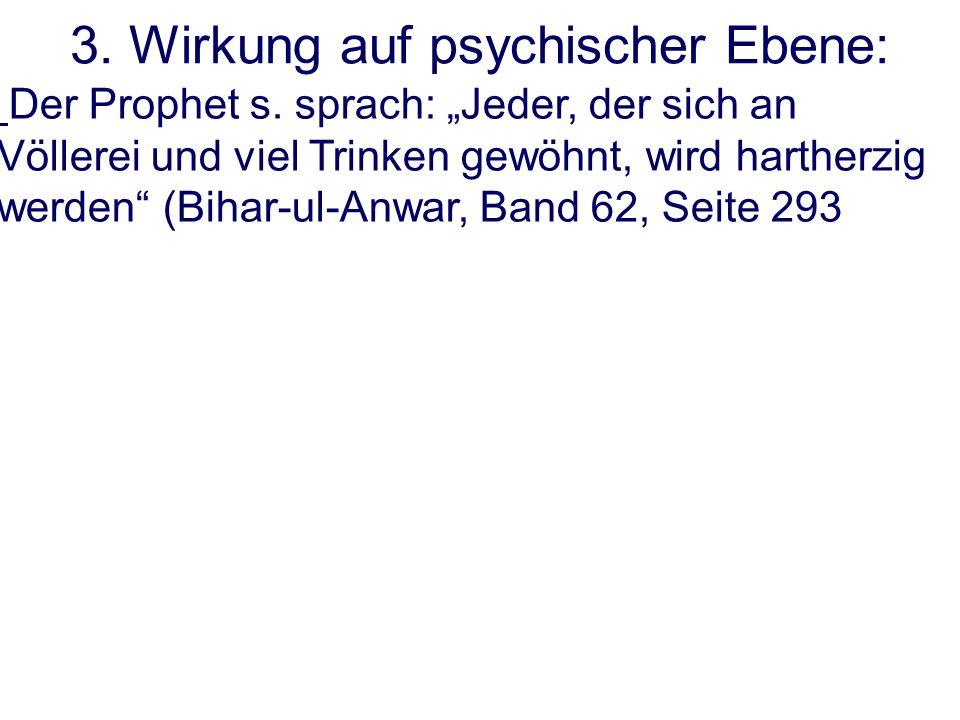 3. Wirkung auf psychischer Ebene: Der Prophet s.