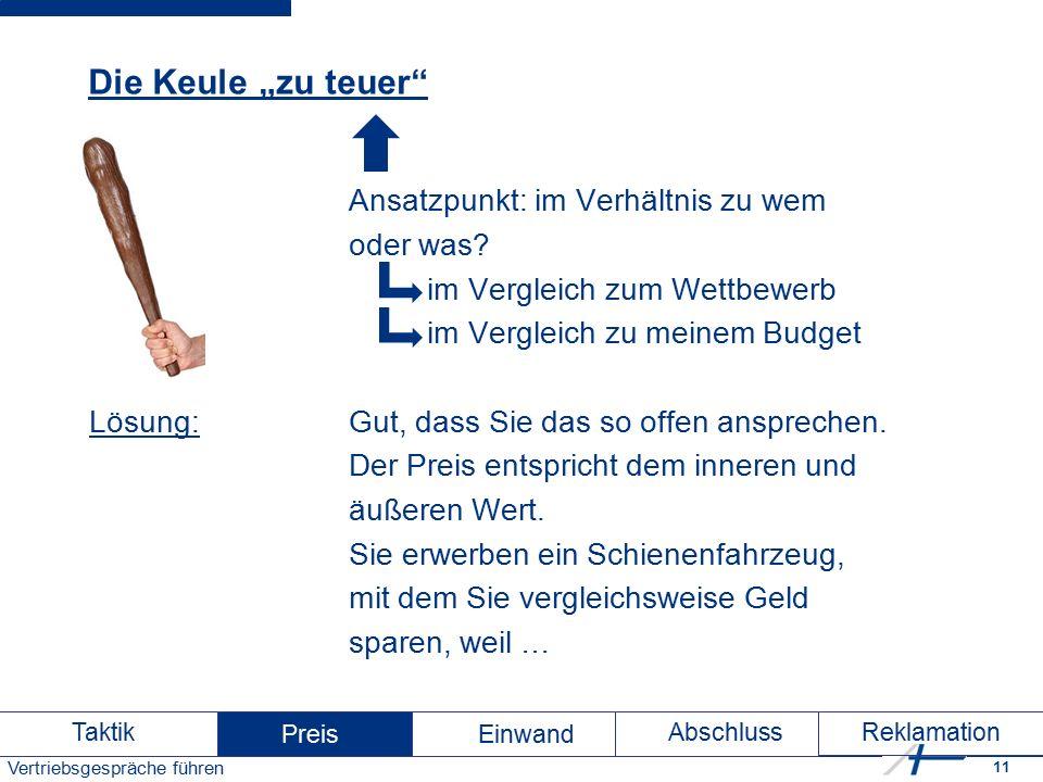 """11 Vertriebsgespräche führen Die Keule """"zu teuer Ansatzpunkt: im Verhältnis zu wem oder was."""