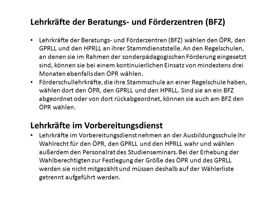 Lehrkräfte der Beratungs- und Förderzentren (BFZ) Lehrkräfte der Beratungs- und Förderzentren (BFZ) wählen den ÖPR, den GPRLL und den HPRLL an ihrer Stammdienststelle.