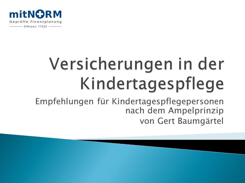 Empfehlungen für Kindertagespflegepersonen nach dem Ampelprinzip von Gert Baumgärtel