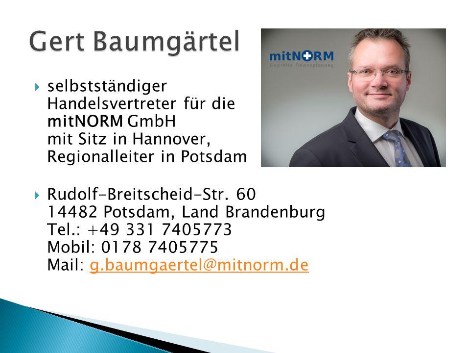  selbstständiger Handelsvertreter für die mitNORM GmbH mit Sitz in Hannover, Regionalleiter in Potsdam  Rudolf-Breitscheid-Str.