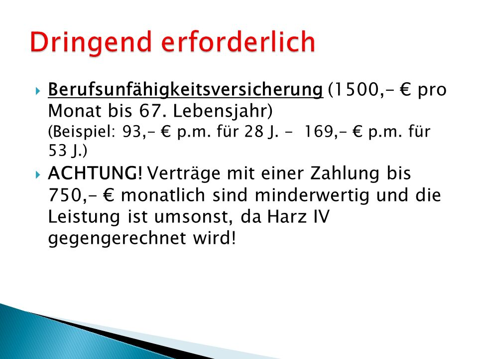  Berufsunfähigkeitsversicherung (1500,- € pro Monat bis 67.