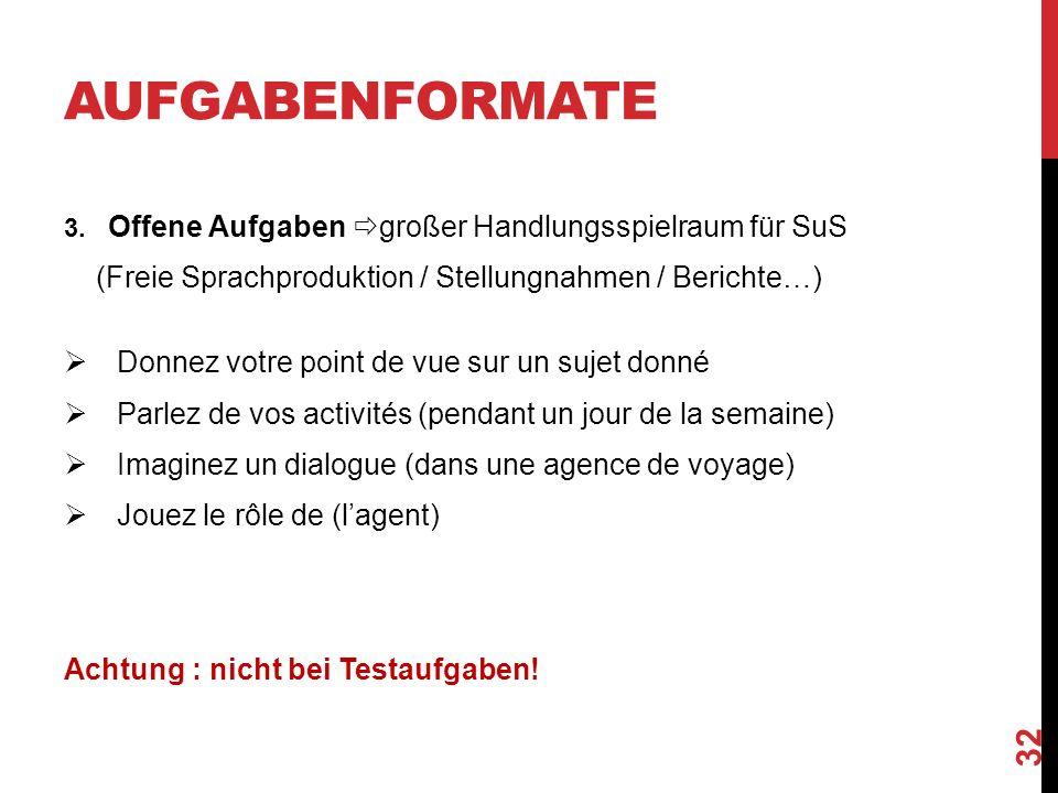 AUFGABENFORMATE 3.