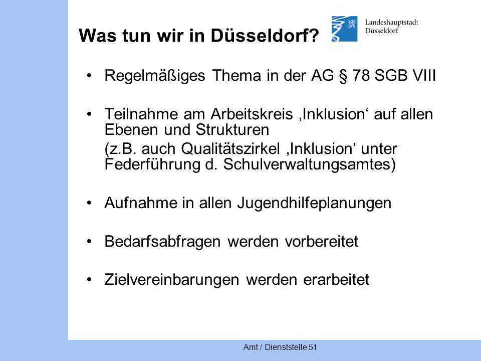 Amt / Dienststelle 51 Was tun wir in Düsseldorf.