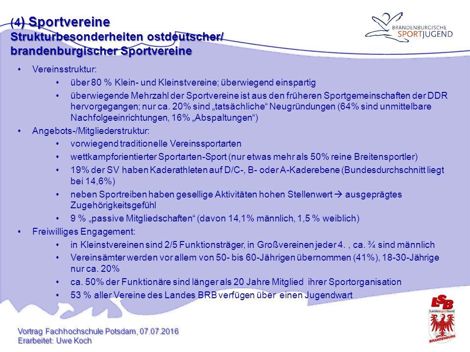Vereinsstruktur: über 80 % Klein- und Kleinstvereine; überwiegend einspartig überwiegende Mehrzahl der Sportvereine ist aus den früheren Sportgemeinschaften der DDR hervorgegangen; nur ca.