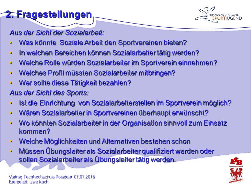 Aus der Sicht der Sozialarbeit: Was könnte Soziale Arbeit den Sportvereinen bieten Was könnte Soziale Arbeit den Sportvereinen bieten.