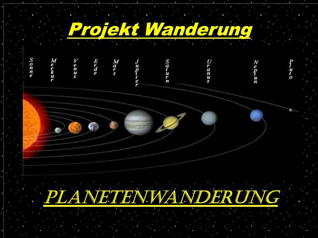 Projekt Wanderung Planetenwanderung