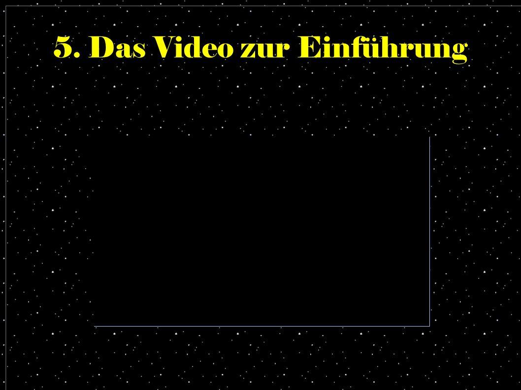 5. Das Video zur Einführung