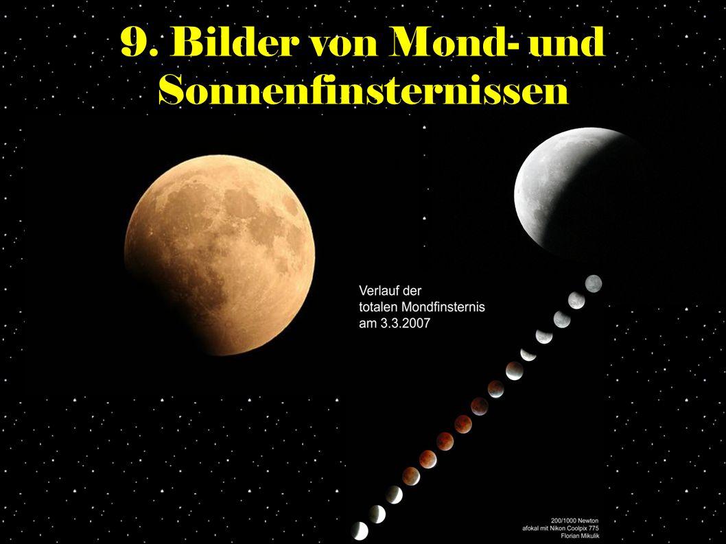 9. Bilder von Mond- und Sonnenfinsternissen