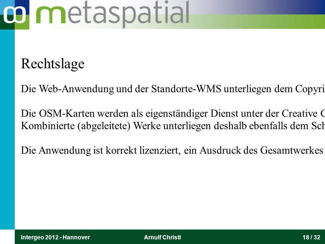 Intergeo 2012 - HannoverArnulf Christl18 / 32 Die Web-Anwendung und der Standorte-WMS unterliegen dem Copyright des Umweltbundesamtes. Die OSM-Karten