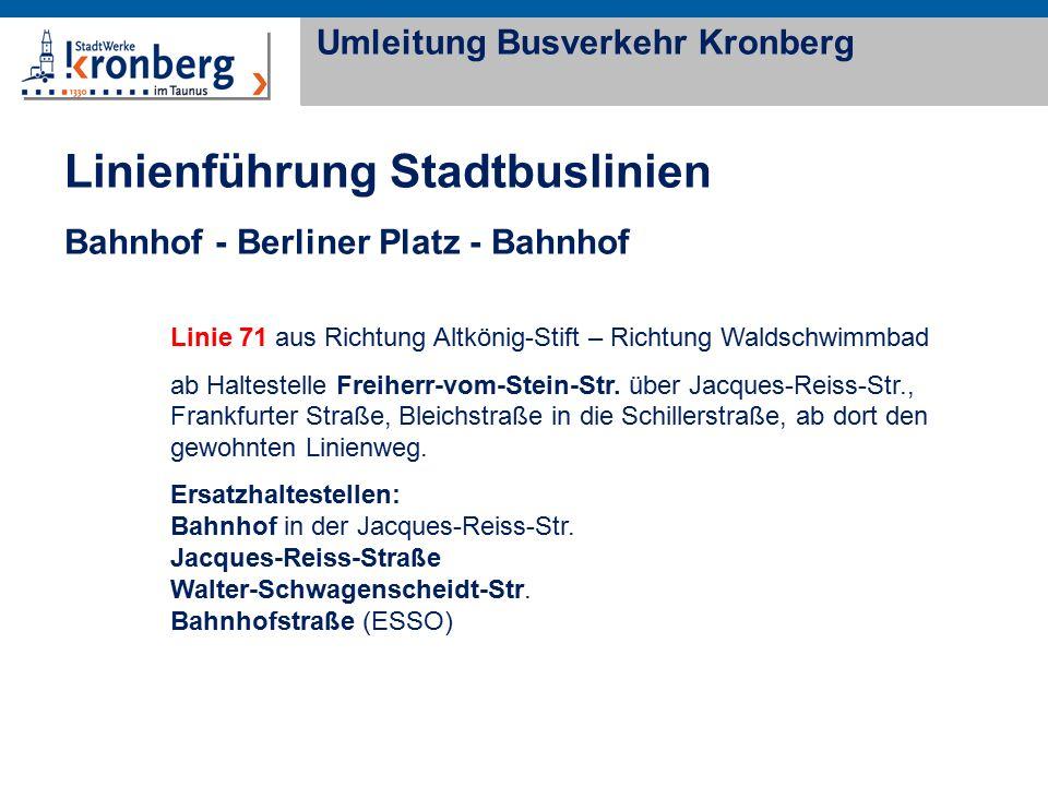Linie 71 aus Richtung Altkönig-Stift – Richtung Waldschwimmbad ab Haltestelle Freiherr-vom-Stein-Str. über Jacques-Reiss-Str., Frankfurter Straße, Ble