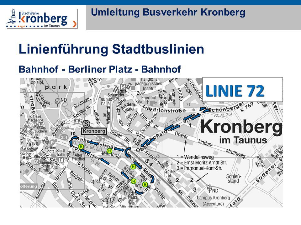 Linienführung Stadtbuslinien Bahnhof - Berliner Platz - Bahnhof Umleitung Busverkehr Kronberg