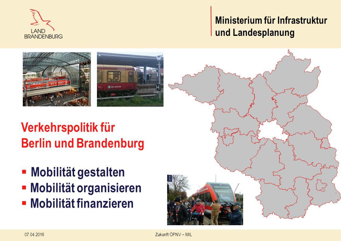 13 07.04.2016 Zukunft ÖPNV – MIL Ministerium für Infrastruktur und Landesplanung