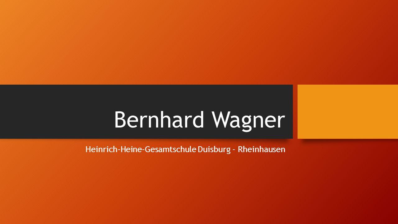 Bernhard Wagner Heinrich-Heine-Gesamtschule Duisburg - Rheinhausen