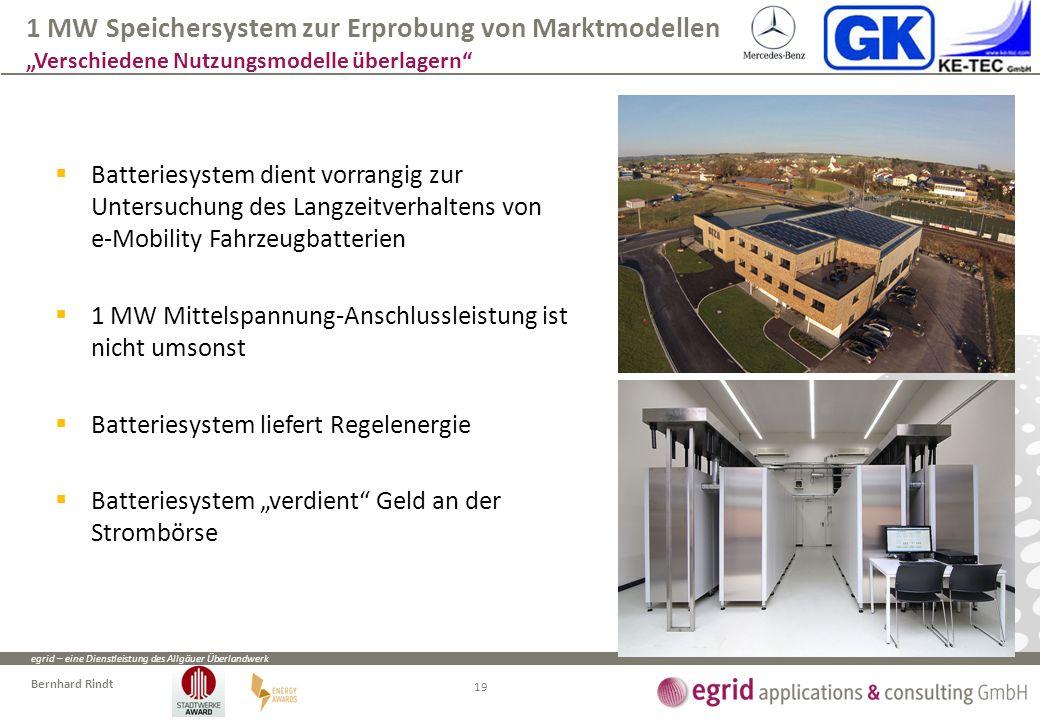 egrid – eine Dienstleistung des Allgäuer Überlandwerk Bernhard Rindt  Batteriesystem dient vorrangig zur Untersuchung des Langzeitverhaltens von e-Mo
