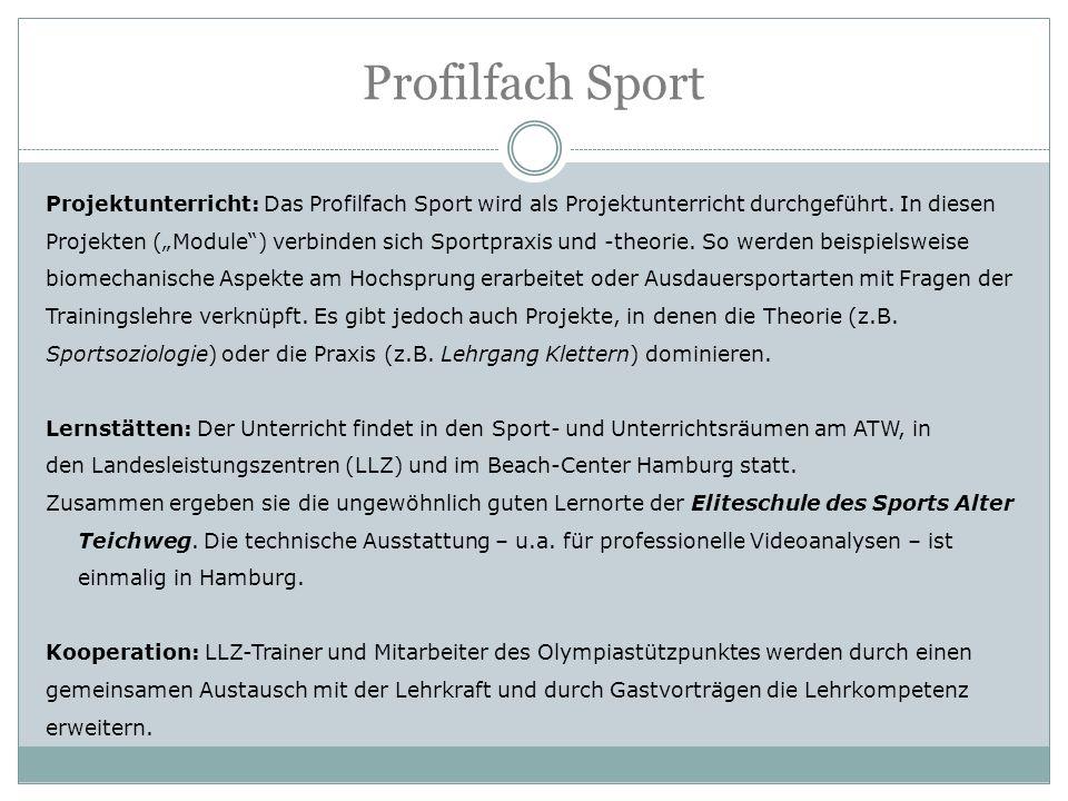 """Profilfach Sport Projektunterricht: Das Profilfach Sport wird als Projektunterricht durchgeführt. In diesen Projekten (""""Module"""") verbinden sich Sportp"""