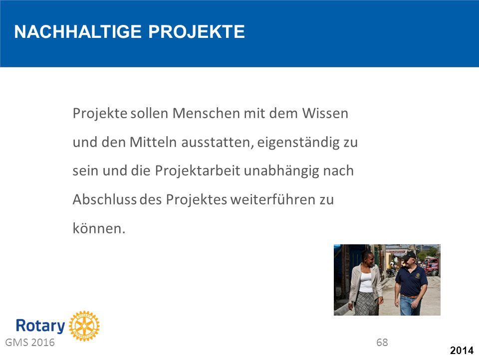 2014 Projekte sollen Menschen mit dem Wissen und den Mitteln ausstatten, eigenständig zu sein und die Projektarbeit unabhängig nach Abschluss des Projektes weiterführen zu können.